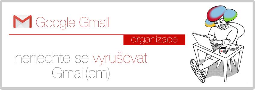 Nenechte se vyrušovat poštou v Gmailu, Inbox zero, 4D